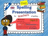 Spelling Strategies for Primary Teachers Part 3 UK/AUS Version