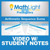 Arithmetic Sequence Sums Video Lesson with Guided Notes