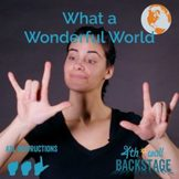 What a Wonderful World - American Sign Language Instructio
