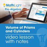Volume of Prisms and Cylinders Video Lesson with Student Notes