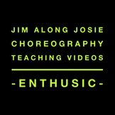 Jim Along Josie Choreography