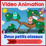 French Immersion - song in video animation - Deux petits oiseaux