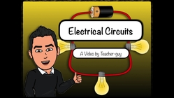 Electrical Circuits Series vs. Parallel Circuits