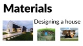 Materials - Designing your own house [Grades 3, 4, 5]