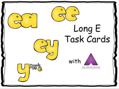 Augmented Reality Phonics Task Cards Using Aurasma - Long E ea ee ey y