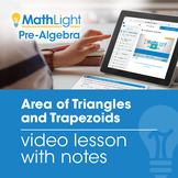 Area of Triangles and Trapezoids Video Lesson with Student Notes