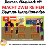 "14_German Class Transition Video ""TWO ROWS - MACHT ZWEI RE"