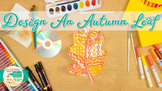 First Day of Fall: Autumn Leaf Art Project & Roll-A-Dice G