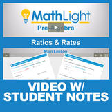 Ratios and Rates Video Lesson with Student Notes