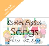 EFL Spoken English Grammar Song: Who Is It?