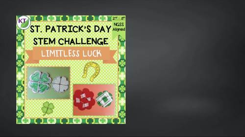 St. Patrick's Day STEM Challenge: Limitless Luck
