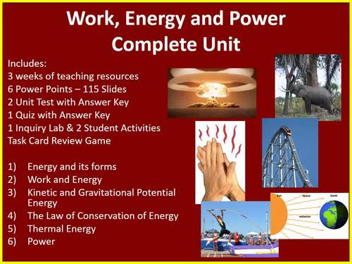 Work, Energy and Power Complete Unit-PowerPoint Lessons,Worksheets & Assessments