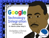 Martin Luther King Jr. with Technology Integration (Google