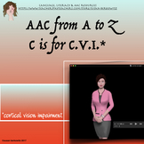 AAC from A to Z   C is for Cortical Vision Impairment
