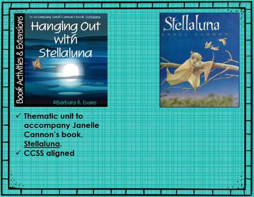BOOK ACTIVITIES and EXTENSIONS Stellaluna Thematic Unit