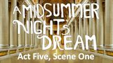 Line by Line: Shakespeare's A Midsummer Night's Dream (5.1)