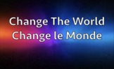 Change The World Song - Teaches Social Responsibility