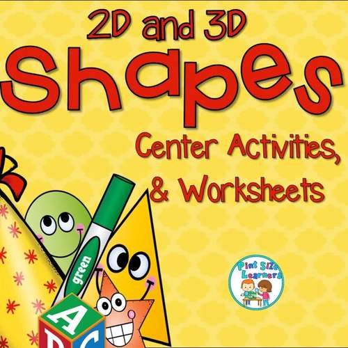 2D and 3D Shapes Center Activities and Worksheets CCSS Style