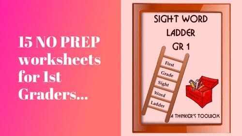 Sight Word Ladder Grade 1 No Prep Worksheets By A Thinkers Toolbox