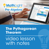 The Pythagorean Theorem Instructional Video with Student Notes