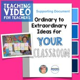 Ordinary to Extraordinary Ideas for your Classroom