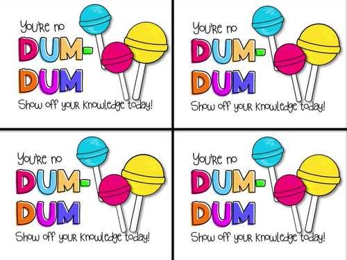 Dum Dum Testing Motivation Treat Tags