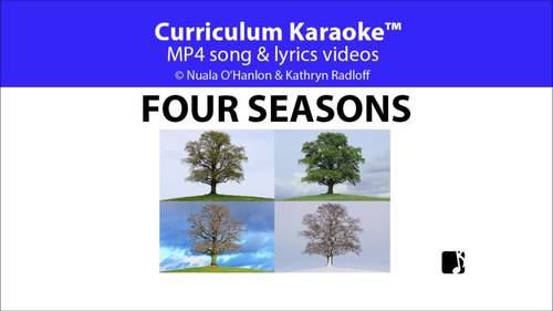 'FOUR SEASONS' ~ MP4 Curriculum Karaoke™ READ, SING, LEARN