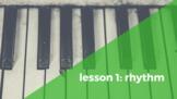Piano Lesson 1: Rhythm
