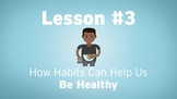 Health Habits (HabitWise Lesson #3)