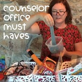 School Counselor Office Must Haves