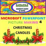 Video #4: Make Christmas Candles With Microsoft Powerpoint