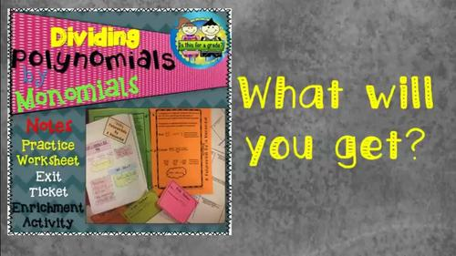 Dividing Polynomials by Monomials: Notes, Practice, Enrichment, Exit