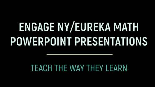 Engage NY/Eureka Math PowerPoint Presentations 4th Grade Module 3 Topic B