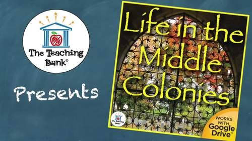 Life in the Middle Colonies US History Unit