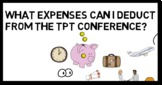 What expenses can I deduct from the TpT Conference? Includ