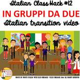 Italian Transition Video Groups of Two for CI TCI TPRS 90%