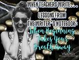 When Teachers Write: When Beginning Takes Your Breath Away