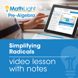 Simplifying Radicals Instructional Video with Student Notes