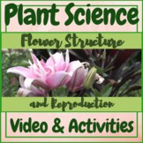Plant Science Flower Structure and Reproduction Video & Ac