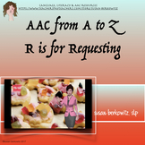 AAC A to Z_ R is for Requesting