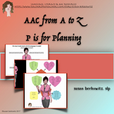 AAC Core Word Tips from A to Z   P is for Planning