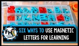 {VIDEO} 6 Ways to Use Magnetic Letters for Learning