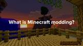 Minecraft Modding - What Is It?