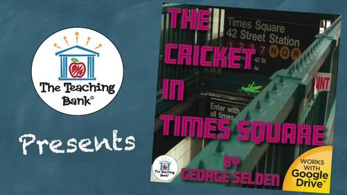 The Cricket in Times Square Novel Study Book Unit