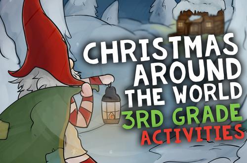 christmas around the world  u0026 holidays 3rd grade