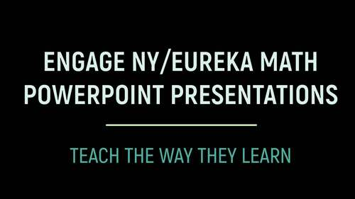 Engage NY/Eureka Math PowerPoint Presentations Kindergarten Module 1 ALL LESSONS