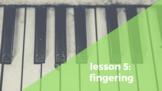 Piano Lesson 5: Fingering