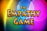 The Empathy or NOT Empathy Game