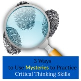 3 Ways to Use Mysteries as Critical Thinking Activities