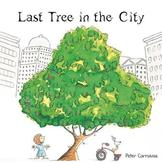 Audio-Video Book: Last Tree in the City (by Peter Carnavas)